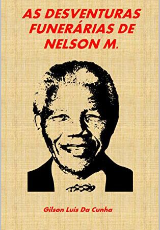 As Desventuras Funerárias de Nelson M